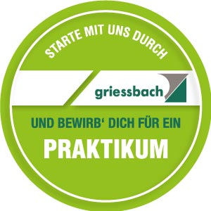 starte mit uns durch und starte dein Praktikum bei Griessbach.